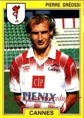N° 047 - Pierre DREOSSI (1988-89, PSG > 1991-92, Cannes)