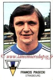 N° 295 - Francis PIASECKI (1975-77, PSG > 1978-79, Strasbourg)