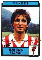N° 056 - Jean-Marc PILORGET (1975-89, PSG > 1987-88, Prêt Cannes)
