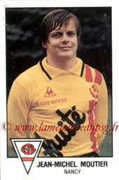 N° 146 - Jean-Michel MOUTIER (1978-79, Nancy > 1984-87, PSG)