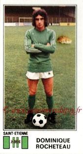 N° 313 - Dominique ROCHETEAU (1976-77, Saint-Etienne > 1980-87, PSG)