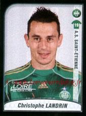 N° 432 - Christophe LANDRIN (2005-06, PSG > 2009-10, Saint-Etienne)
