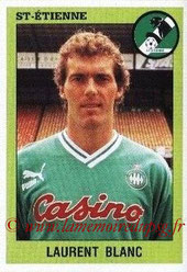 N° 244 - Laurent BLANC (1993-94, Saint-Etienne > 2013-??, Entraîneur PSG)
