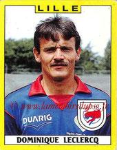 N° 124 - Dominique LECLERCQ (1988-89, Lille > 1991-92, PSG > 1992-06, Différentes fonctions staff PSG)