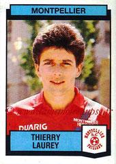 N° 220 - Thierry LAUREY (1987-88, Montpellier > Août à oct 1990, PSG)