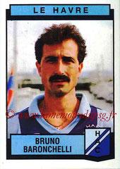 N° 098 - Bruno BARONCHELLI (1987-88, Le Havre > 2003-05, Entraîneur adjoint au PSG)