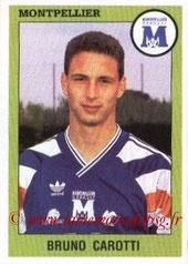 N° 201 - Bruno CAROTTI (1993-94, Montpellier > 1998-Janv 2000, PSG))