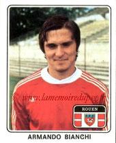 N° 318 - Armando BIANCHI (1977-78, Rouen > 1978-80, PSG)