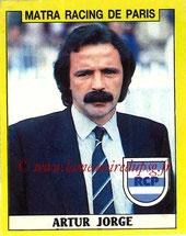 N° 151 - Artur JORGE (1988-89, Entraîneur Matra Racing > 1991-94, Entraîneur PSG)