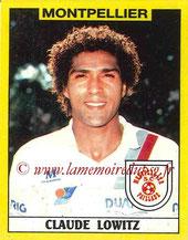 N° 215 - Claude LOWITZ (1985-87, PSG > 1988-89, Montpellier)