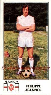 N° 170 - Philippe JEANNOL (1976-77, Nancy > 1984-91, PSG)