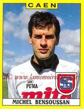 N° 038 - Michel BENSOUSSAN (1974-80 puis 1989-90, PSG > 1988-89, Caen)