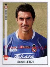 N° 344 - Lionel LETIZI (2000-06, PSG > 2010-11, Nice)