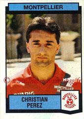 N° 232 - Christian PEREZ (1987-88, Montpellier > 1988-92, PSG)
