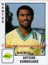 N° 221 - Antoine KOMBOUARE (1989-90; Nantes > Janv 1991-95, PSG > 2009-Déc 2011, Entraîneur PSG)