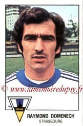 N° 291 - Raymond DOMENECH (1978-79, Strasbourg > 1981-82, PSG)