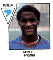 N° 424 - Michel N'GOM (1978-79, Toulon, D2 > 1981-84, PSG)
