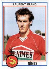 N° 175 - Laurent BLANC (1992-93, Nîmes > 2013-??, Entraîneur PSG)