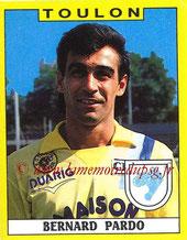 N° 334 - Bernard PARDO (1988-89, Toulon > 1991-92, PSG)
