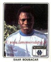 N° 106 - Saar BOUBACAR (1977-78, Marseille > 1979-83, PSG > 1998-2005, Entraîneur adjoint PSG)