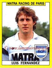N° 155 - Luis FERNANDEZ (1978-86, PSG >1988-89, Matra Racing > 1994-96 puis Déc 2000-03, Entraîneur PSG)