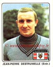 N° 399 - Jean-Pierre DESTRUMELLE (1970-72, PSG > 1977-78, Entraîneur Valenciennes)