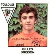 N° 428 - Gilles BRISSONs (1977-78, PSG > 1978-79, Toulouse, D2)