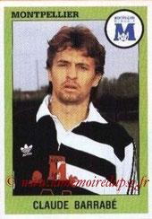 N° 194 - Claude BARRABE (1986-88, PSG > 1993-94, Montpellier)