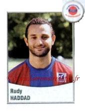 N° 557 - Rudy HADDAD (2004-05, PSG > 2010-11, Chateauroux)