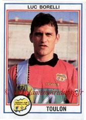 N° 239 - Luc BORELLI (1992-93, Toulon > 1993-95, PSG)