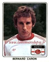 N° 151 - Bernard CARON (1977-78, Nancy > 1978-79, PSG)
