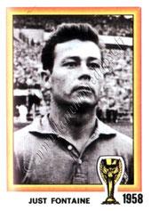 N° 018 - Just FONTAINE (1958, France > 1973-76, Directeur sportif puis entraîneur du PSG)