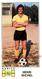 N° 186 - Henri MICHEL (1976-77, Nantes > 1990-91, Entraîneur PSG)