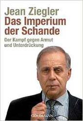 Das Imperium der Schande: Der Kampf gegen Armut und Unterdrückung | 08.95 EUR | 05-2008 Goldmann Verlag