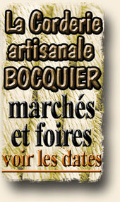 corderie artisanale BOCQUIER, foires et marchés