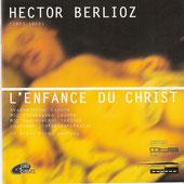 Berlioz - L'Enfance du Christ
