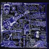 Ronny Jordan meets DJ Krush, Bad Brothers