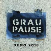 Graupause - Demo 2018
