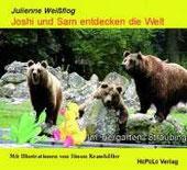 Joshi und Sam entdecken die Welt: Im Tiergarten Straubing