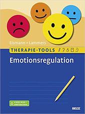 Emotionsregulation: Therapie-Tools evidenzbasierte Arbeitsmaterialien zum Umgang mit Emotionen