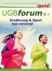 Ernährung & Sport, Ernährungstipps für Sportler unter der Lupe, UGB-Forum spezial
