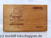 Märklin 94190 Nostalgie-Satz Steiff Modellbahn Treff Göppingen 2003