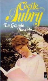 Livre La Grande Bastide de Cécile Aubry