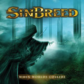 Sinbreed - When Worlds Collide (2010), Ulterium Records