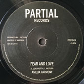 "AMELIA HARMONY Fear and Love (7"") Partial Records"