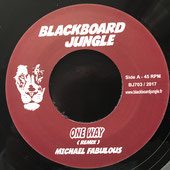 "MICHAEL FABULOUS  One Way (Blackboard Jungle 7"")"