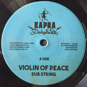 "DUB STRING Violin Of Peace (7"") Kapra Dubplates"