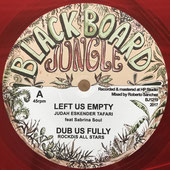 "JUDAH ESKENDER TAFARI  Left Up Empty (Blackboard Jungle 12"")"