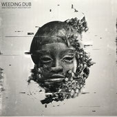 WEEDING DUB  Another Night Another Day (Wise & Dubwise LP)