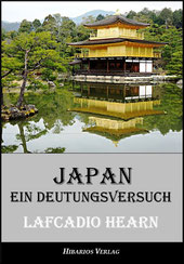 Japan, ein Deutungsversuch - Lafcadio Hearn
